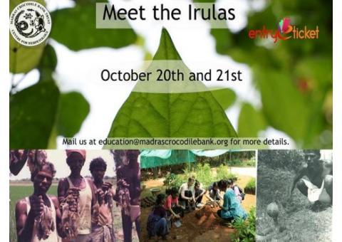 Meet the Irulas on October   Entryeticket