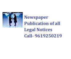 Newspaper Publication of all Legal Notices Call 9619250219