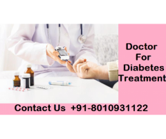 doctor for diabetes treatment in Dilshad Garden | +91-8010931122