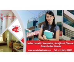 Ladies Hostel in Aminjikarai, Vadapalani - Soma Ladies Hostels