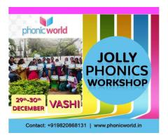 Upcoming Jolly Phonics Workshop Vashi on 29th and 30th December