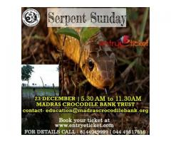 Serpent Sunday | Entryeticket