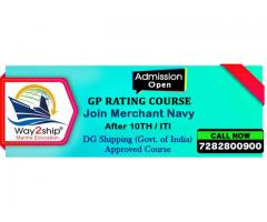 Gp Rating Course | Join Merchant Navy | After 10th