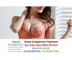 +91-8010977000 | Breast enlargement medicine treatment in Sadar bazar