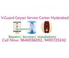 V Guard Geyser Service Center in Hyderabad